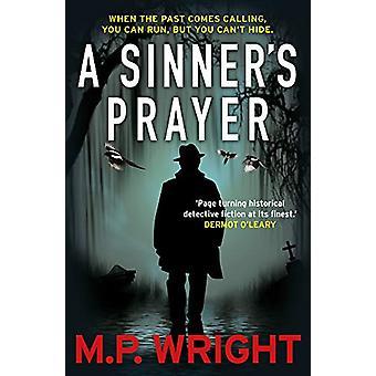 A Sinner's Prayer by M.P. Wright - 9781785302299 Book