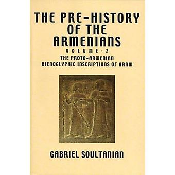 Pre-History Armenians Vol 2 (illustrated edition) by Soultanian - 978