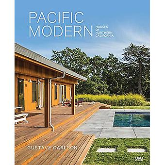 Pacific Modern - Houses of Northern California by Gustave Carlson - 97