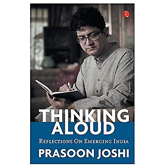 THINKING ALOUD - Reflections on India by Prasoon Joshi - 9789353045975
