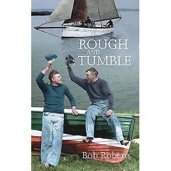 Rau und Wäschetrockner von Bob Roberts - Richard Mai - 9780953818099 Buch