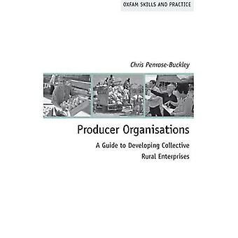 Producer Organisations: A Practical Guide to Developing Rural Enterprises