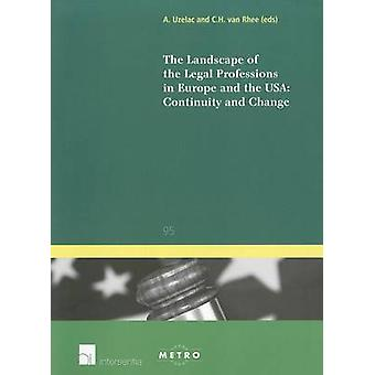 The Landscape of the Legal Professions in Europe and the USA - Continu