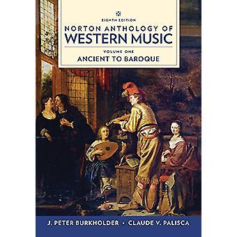 Norton Anthology of Western Music by J. Peter Burkholder - 9780393656