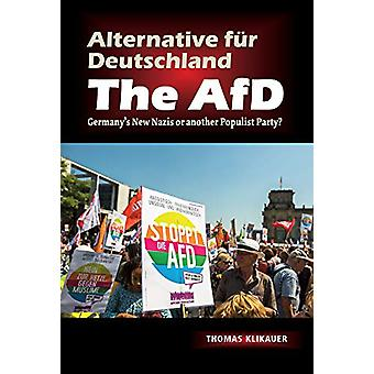 Alternative fur Deutschland  The AfD - Germanys New Nazis or another P