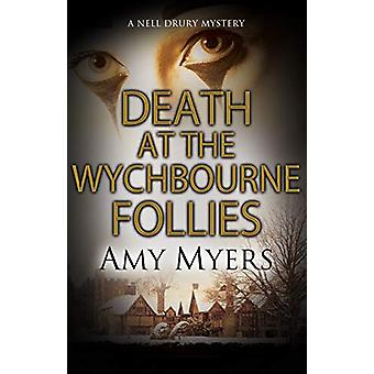 Death at the Wychbourne Follies by Amy Myers - 9781847519740 Book