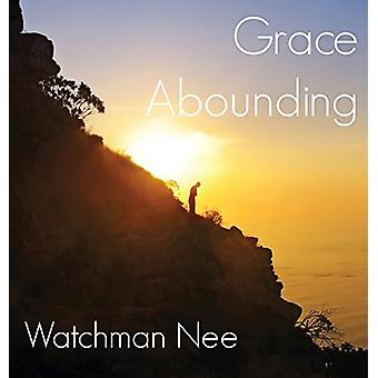 Grace Abounding by Watchman Nee - 9781680620764 Book