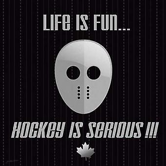 Хоккей – это серьезный плакат печати Джо Moulton