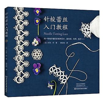 Needle Tatting Lace Flower Knitting Book, Collier Décoratif, Bandeau, bracelet,