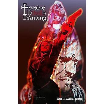 Twaalf Devils dansen Volume 1