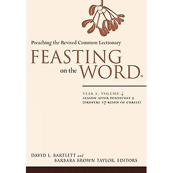 Feasting on the Word - Kausi helluntain jälkeen 2 (Propers 17-Reign of C