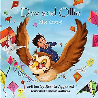 Dev and Ollie - Kite Crazy! by Shweta Aggarwal - 9780993232800 Book