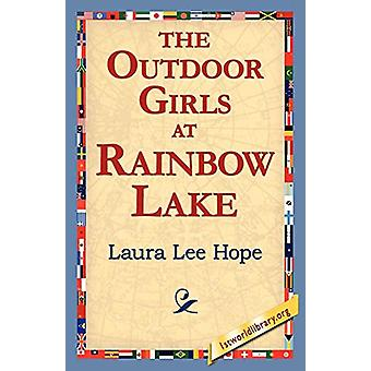 The Outdoor Girls at Rainbow Lake by Laura Lee Hope - 9781421811635 B