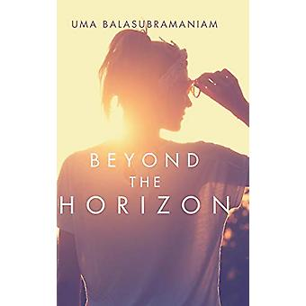 Beyond the Horizon by Uma Balasubramaniam - 9781482857146 Book