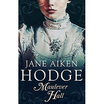 Maulever Hall by Jane Aiken Hodge - 9781912194810 Book