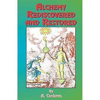 Alkymi genopdaget og restaureret