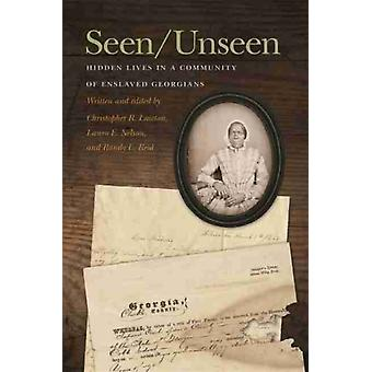 SeenUnseen by Edited by Christopher Lawton & Edited by Laura Nelson & Edited by Randy Reid