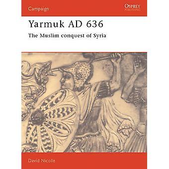 Yarmouk 636AD-kehittäjä: David Nicolle