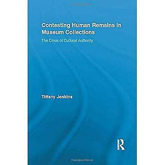 Contestation des restes humains dans les collections muséales (Routledge Research in Museum Studies)