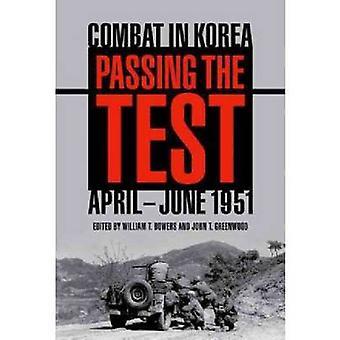 Réussir le test - Combat en Corée avril-juin 1951 par Bowers - William