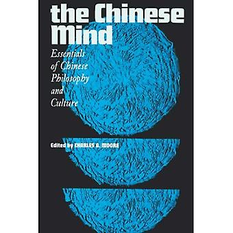 The Chinese Mind: Essentials of Chinese Philosophy and Culture