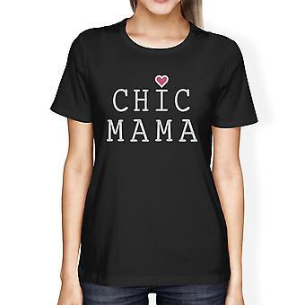 Chique Mama Womens zwart korte mouwen Top unieke ontwerp cadeau voor haar