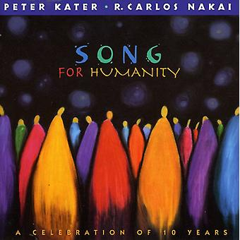 Kater/Nakai - Song for Humanity-Celebration of 10 Years [CD] USA import