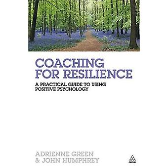 Coaching for Resilience by Green & Adrienne