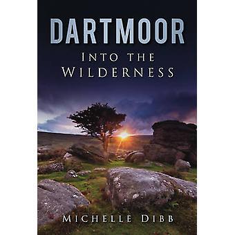 Dartmoor - para o deserto por Michelle Dibb - livro 9780752459295