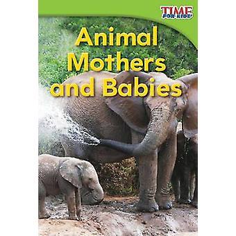 Dierlijke moeders en baby's door Dona Herweck rijst - 9781433335792 boek