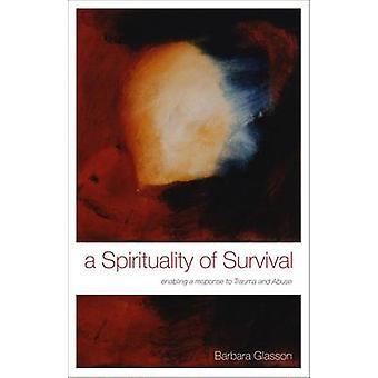 Une spiritualité de survie - permettant une réponse à un traumatisme et abus b