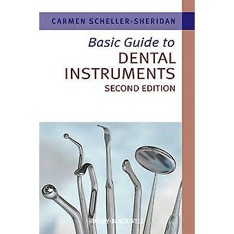 Grundläggande Guide till dentala instrument (2: a reviderade upplagan) av Carmen Sch