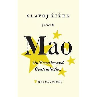 Na praktyki i sprzeczność przez Mao Tse-Tunga - 9781786633408 książki