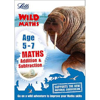 Maths - Addition and Subtraction Age 5-7 - Age 5-7 by Collins UK - 978