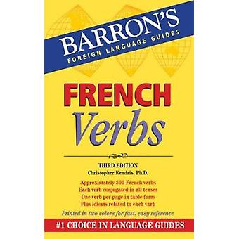 French Verbs (3rd Revised edition) by Christopher Kendris - 978076414