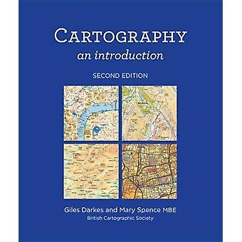 Kartographie von Giles Darkes Mary Spence - 9780904482256 Buch