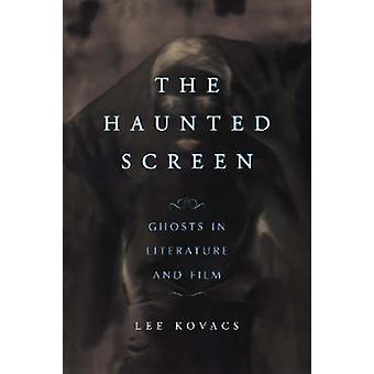 Lo schermo stregato - fantasmi in letteratura e pellicola di Lee Kovacs - 978