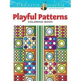 Modelli creativi Haven giocoso libro da colorare (creativo Haven libri da colorare)