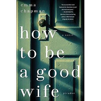 Hoe een goede vrouw