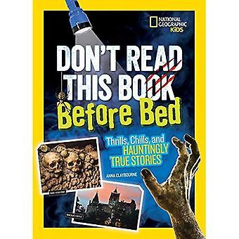 Não li este livro antes de dormir: Emoções, calafrios e assustadoramente True Stories