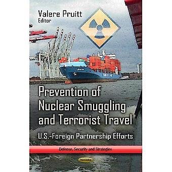 Prevenção das viagens de contrabando & terrorista Nuclear: esforços de parceria U.S.-estrangeira (defesa, segurança e estratégias)