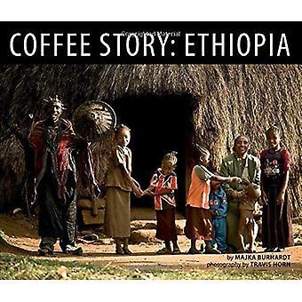 Kaffe historien: Etiopia