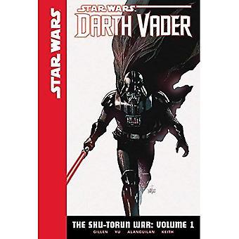 Star Wars Darth Vader Shu-Torun kriget 1 (Star Wars: Darth Vader: Shu-Torun kriget)