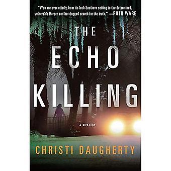 The Echo Killing: A Mystery