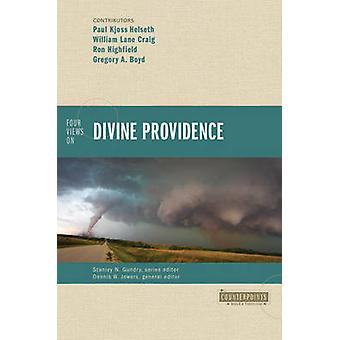 Four Views on Divine Providence by Jowers & Dennis