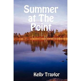 Summer at the Point by Traylor & Kelly
