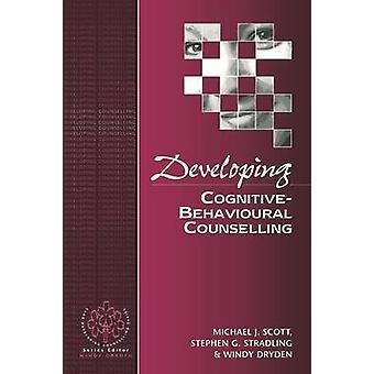 Utveckla CognitiveBehavioural rådgivning av Scott & Michael J.