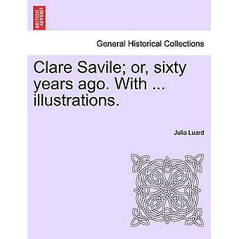 クレア サヴィル ・または 60 年前。.イラスト。ルアード ・ ジュリアで