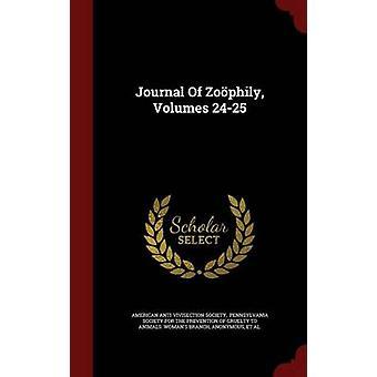 Journal Of Zophily Volumes 2425 door samenleving & Amerikaanse AntiVivisection