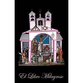 El Libro Milagroso by Vargas & Martin Pulido